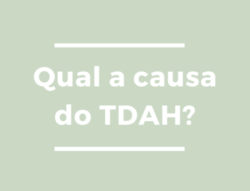 Qual a causa do TDAH?